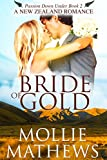 Bride of Gold: (Clean & Wholesome Contemporary Romance) (Passion Down Under Book 2)