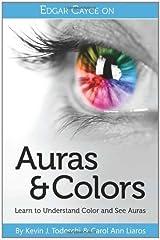 Edgar Cayce on Auras & Colors Paperback