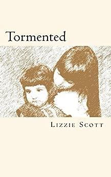 Tormented by [Scott, Lizzie]