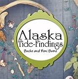 Alaska Tide-Findings, Bucho Burno, 1606724592