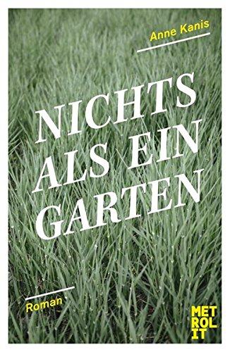 Nichts als ein Garten