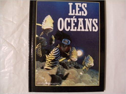Lire en ligne Les Océans pdf, epub ebook