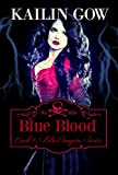 Blue Blood (PULSE, Book 4) (PULSE Vampire Series)