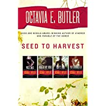 Seed to Harvest: Wild Seed, Mind of My Mind, Clay's Ark, and Patternmaster (The Patternist Series)