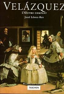 Velázquez - L'oeuvre complet par López-Rey