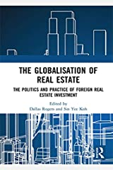 The Globalisation of Real Estate: The Politics and Practice of Foreign Real Estate Investment Kindle Edition