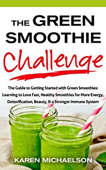 Green Smoothie Challenge Smoothies Detoxification ebook