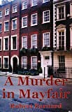 A Murder in Mayfair (Missing Mysteries)