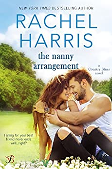 The Nanny Arrangement (Country Blues Book 2) by [Harris, Rachel]