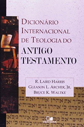 Dicionario Internacional De Teologia Do Antigo Testamento (Em Portuguese do Brasil)