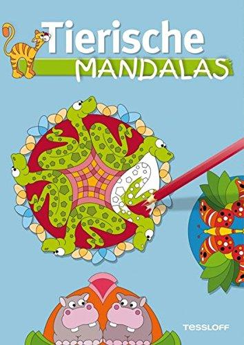 Tierische Mandalas. Malbuch ab 6 Jahren (Malbücher und -blöcke)