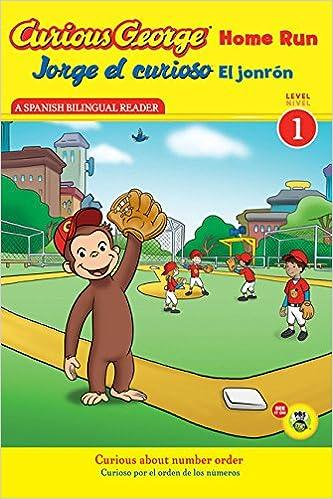 Amazon.com: Jorge el curioso El jonrón / Curious George Home Run (CGTV Reader) (Spanish and English Edition) (9780547691145): H. A. Rey: Books