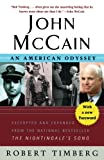 This reissue of the penetrating biography of Senator John McCain, the man who may be the next president of the United States, by celebrated author Robert Timberg now has a new foreword that updates readers on the politician's life since this book's o...
