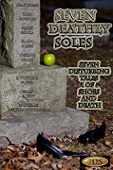 Seven Deathly Soles Kindle Edition