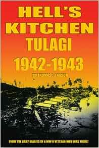 Hell S Kitchen Tulagi 1942 1943 Thomas Larson