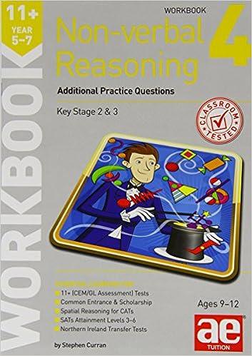 11+ Non-Verbal Reasoning Year 5-7 Workbook 4: Additional