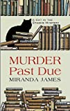 Murder Past Due, Miranda James, 1410433439