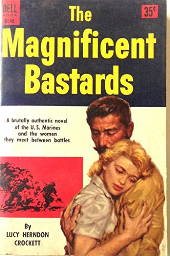 The Magnificent Bastards by Lucy Herndon Crockett