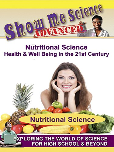 Nutritional Science - Health & Well Being in the 21st Century by