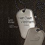 Her Own Vietnam | Lynn Kanter