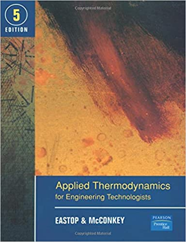 Applied thermodynamics for engineering technologists 5th edition applied thermodynamics for engineering technologists 5th edition td eastop a mcconkey 9780582091931 amazon books fandeluxe Gallery