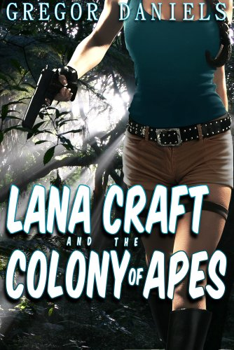 Lana Craft and the Colony of Apes (Transformation Erotica)