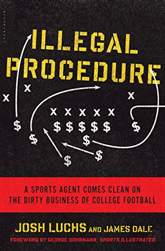 Amazon illegal procedure a sports agent comes clean on the illegal procedure a sports agent comes clean on the dirty business of college football by fandeluxe Document