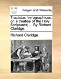 Tractatus Hierographicus, Richard Claridge, 1140725262