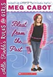 Blast from the Past (Allie Finkle's Rules for Girls #6)
