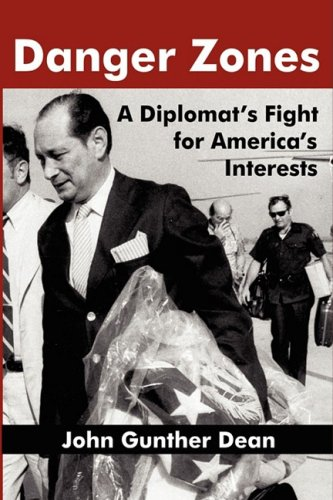 Download DANGER ZONES: A Diplomat's Fight for America's Interests pdf epub