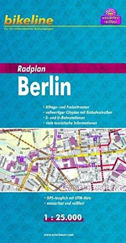 bikeline Radplan: Berlin, Alltags- und Freizeitrouten, vollwertiger Cityplan mit Einbahnstraßen, S- und U-Bahnstationen, touristische Infos. 1:25 000, wasserfest/reißfest, GPS-tauglich mit UTM-Netz