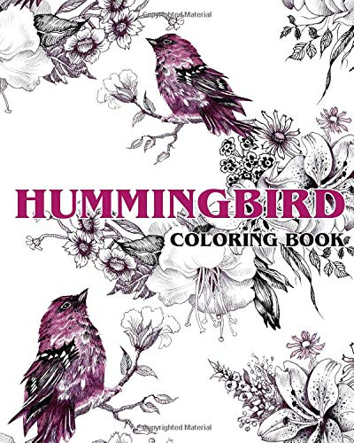 - Amazon.com: Hummingbird Coloring Book: Beautiful Birds And Flowers Coloring  Book (The Stress Relieving Adult Coloring Pages) (9781976320972): Coloring  Plus: Books