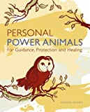 img - for Personal Power Animals: For Guidance, Protection and Healing book / textbook / text book