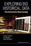 Exploring Big Historical Data: The Historian's Macroscope