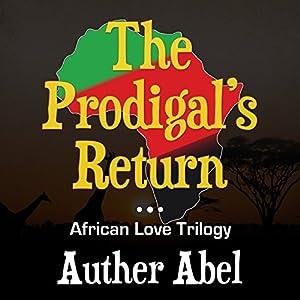 The Prodigals Return Audiobook