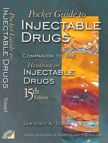 Pocket Guide To Injectable Drugs  Companion To Hid 15Th Edition