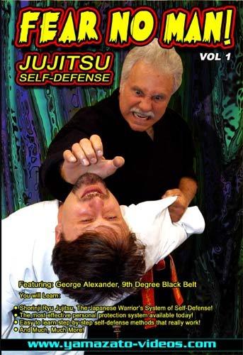 Fear No Man!- Jujitsu Self-Defense