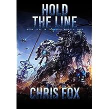 Hold The Line (The Void Wraith Saga Book 5)