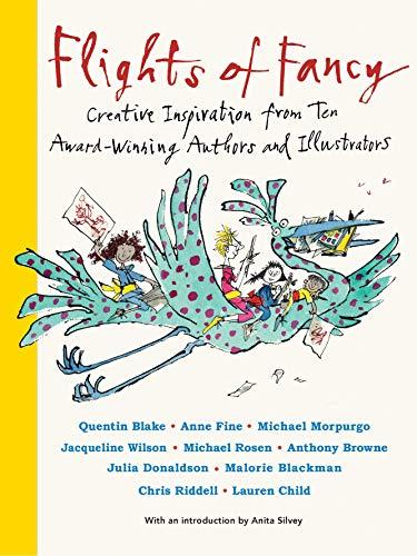 Flights of Fancy: Creative Inspiration from Ten Award-Winning Authors and Illustrators (Futuros Genios) (Winning Award Illustrators)