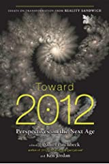 Toward 2012: Perspectives on the Next Age Paperback