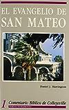 Comentario Biblico De Collegeville New Testament Volume 1: El Evangelio De San Mateo (Spanish Edition)