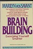 Brain Building: Exercising Yourself Smarter