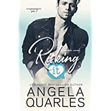 Risking It: A Romantic Comedy (Stolen Moments Book 2)
