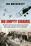 No Empty Chairs, Ian Mackersey, 0297859943