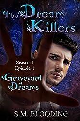 The Dream Killers - Graveyard of Dreams