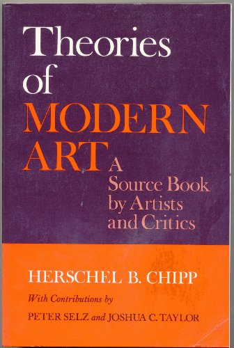 Theories Of Modern Art A Source Book By Artists And