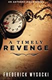 A Timely Revenge