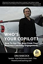 Who's Your Co-Pilot? How To Get The Most From Your Business Coaching Engagement