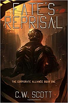 Fate's Reprisal: Volume 1 (The Corporate Alliance Book One)