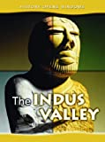 The Indus Valley, Jane Shuter, 1432913271